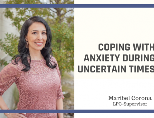 Coping with Anxiety During Uncertain Times