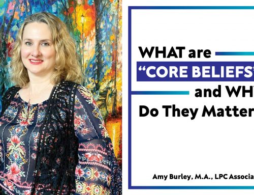 "What are 'Core Beliefs"" and Why Do The Matter?"